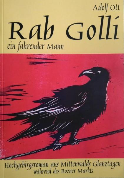 Rab Golli ein fahrender Mann